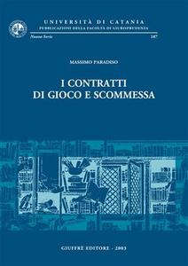 Libro I contratti di gioco e scommessa Massimo Paradiso