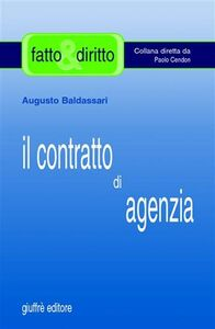 Libro Il contratto di agenzia Augusto Baldassari