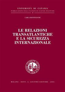 Libro Le relazioni transatlantiche e la sicurezza internazionale Carla Monteleone