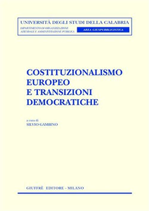 Libro Costituzionalismo europeo e transizioni democratiche