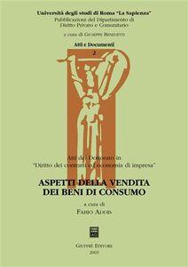 Libro Aspetti della vendita dei beni di consumo. Atti del dottorato in «diritto dei contratti ed economia di impresa»