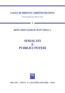 Libro Sindacati e pubblici poteri Bernardo G. Mattarella