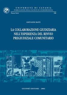 La collaborazione giudiziaria nellesperienza del rinvio pregiudiziale comunitario.pdf