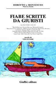 Foto Cover di Fiabe scritte da giuristi, Libro di  edito da Giuffrè