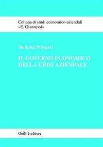 Libro Il governo economico della crisi aziendale Stefania Prosperi