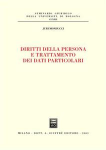 Libro Diritti della persona e trattamento dei dati particolari Juri Monducci