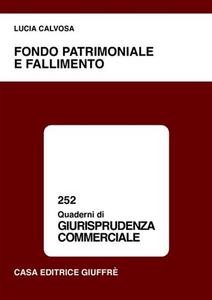 Libro Fondo patrimoniale e fallimento Lucia Calvosa