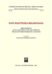 Con esattezza kelseniana. Precisazioni sulla dottrina pura del diritto nelle lettere di Kelsen a Losano