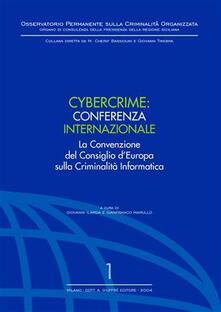 Nordestcaffeisola.it Cybercrime. Conferenza internazionale. La Convenzione del Consiglio d'Europa sulla criminalità informatica Image