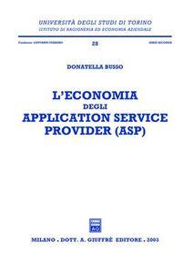 Libro L' economia degli application service provider (ASP) Donatella Busso