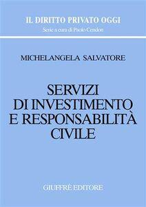 Libro Servizi di investimento e responsabilità civile Michelangela Salvatore