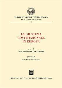 Libro La giustizia costituzionale in Europa