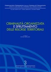 Criminalità organizzata e sfruttamento delle risorse territoriali