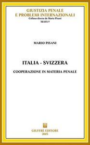 Italia-Svizzera. Cooperazione in materia penale