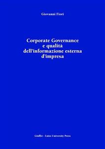 Libro Corporate Governance e qualità dell'informazione esterna d'impresa Giovanni Fiori