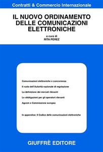 Libro Il nuovo ordinamento delle comunicazioni elettroniche