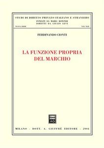 Libro La funzione propria del marchio Ferdinando Cionti