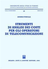 Strumenti di analisi dei costi per gli operatori di telecomunicazioni
