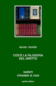 Libro Cos'è la filosofia del diritto Michel Troper