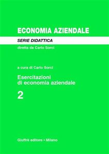 Foto Cover di Esercitazioni di economia aziendale. Vol. 2, Libro di  edito da Giuffrè