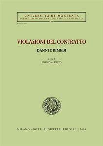 Foto Cover di Violazioni del contratto. Danni e rimedi. Atti del Seminario (Macerata, 3-4 maggio 2002), Libro di  edito da Giuffrè
