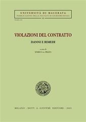 Violazioni del contratto. Danni e rimedi. Atti del Seminario (Macerata, 3-4 maggio 2002)