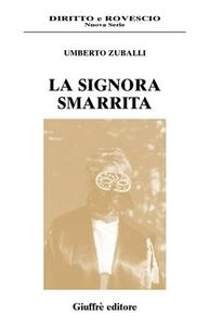 Libro La signora smarrita Umberto Zuballi