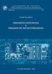 Libro Ordinamento costituzionale e formazione dei trattati internazionali Ettore Palazzolo