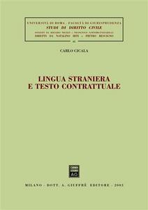 Libro Lingua straniera e testo contrattuale Carlo Cicala