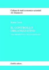 Il controllo organizzativo. Una prospettiva transazionale