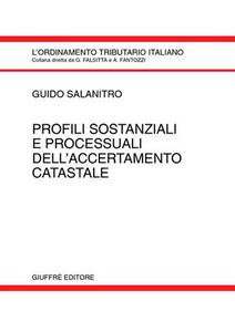 Libro Profili sostanziali e processuali dell'accertamento catastale Guido Salanitro