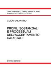 Profili sostanziali e processuali dell'accertamento catastale
