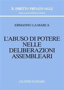 L' abuso di potere nelle deliberazioni assembleari