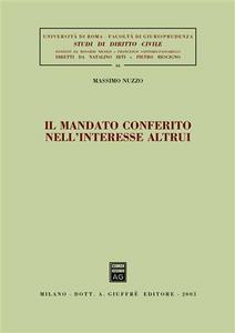 Libro Il mandato conferito nell'interesse altrui Massimo Nuzzo