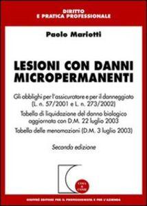 Foto Cover di Lesioni con danni micropermanenti, Libro di Paolo Mariotti, edito da Giuffrè