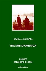 Libro Italiani d'America. Razza e identità etnica David A. Richards
