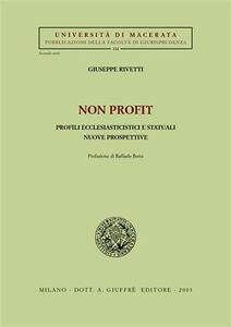Libro Non profit. Profili ecclesiasticistici e statuali. Nuove prospettive Giuseppe Rivetti