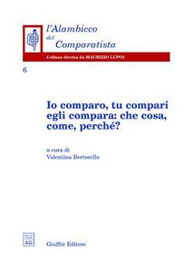 Libro Io comparo, tu compari, egli compara: che cosa, come, perché?