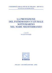 Libro La protezione del patrimonio culturale sottomarino nel mare Mediterraneo