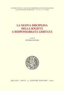 Libro La nuova disciplina della società a responsabilità limitata