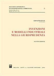 Libro Invenzioni e modelli industriali nella giurisprudenza Giovanni Lecce