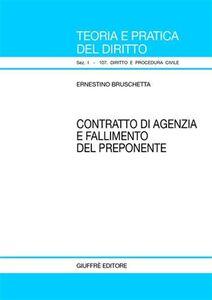 Libro Contratto di agenzia e fallimento del preponente Ernestino Bruschetta