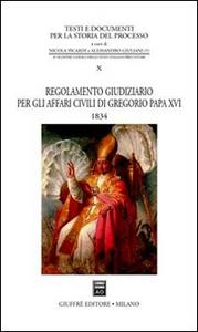Libro Regolamento giudiziario per gli affari civili di Gregorio papa XVI (1834)