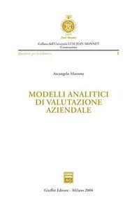 Libro Modelli analitici di valutazione aziendale Arcangelo Marrone