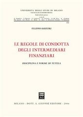 Le regole di condotta degli intermediari finanziari. Disciplina e forme di tutela