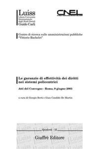 Foto Cover di Le garanzie di effettività dei diritti nei sistemi policentrici. Atti del Convegno (Roma, 9 giugno 2003), Libro di  edito da Giuffrè
