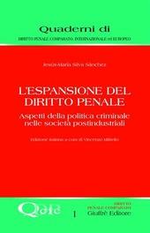 L' espansione del diritto penale. Aspetti della politica criminale nelle società postindustriali