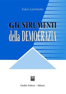 Daddyswing.es Gli strumenti della democrazia. Lezioni di diritto costituzionale comparato Image