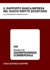 Il rapporto banca-impresa nel nuovo diritto societario. Atti del Convegno (Lanciano, 9-10 maggio 2003)