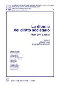 Foto Cover di La riforma del diritto societario. Profili civili e penali, Libro di  edito da Giuffrè
